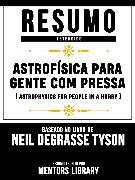 Cover-Bild zu Resumo Estendido: Astrofísica Para Gente Com Pressa (Astrophysics For People In A Hurry) (eBook) von Library, Mentors
