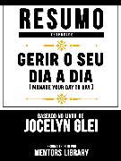 Cover-Bild zu Resumo Estendido: Gerir O Seu Dia A Dia (Manage Your Day-To-Day) (eBook) von Library, Mentors