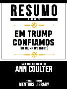 Cover-Bild zu Resumo Estendido: Em Trump Confiamos (In Trump We Trust) (eBook) von Library, Mentors
