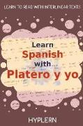 Cover-Bild zu Jiménez, Juan Ramón: Learn Spanish with Platero y yo: Interlinear Spanish to English