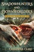 Cover-Bild zu Clare, Cassandra (Hrsg.): Shadowhunters and Downworlders