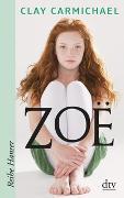 Cover-Bild zu Carmichael, Clay: Zoe