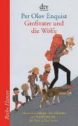 Cover-Bild zu Enquist, Per Olov: Grossvater und die Wölfe