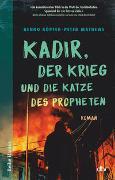 Cover-Bild zu Köpfer, Benno: Kadir, der Krieg und die Katze des Propheten