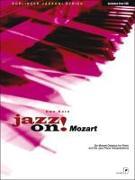 Cover-Bild zu Mozart, Wolfgang Amadeus: Jazz on! Mozart