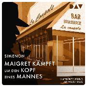 Cover-Bild zu eBook Maigret kämpft um den Kopf eines Mannes