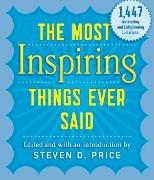 Cover-Bild zu Price, Steven: The Most Inspiring Things Ever Said (eBook)