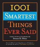 Cover-Bild zu Price, Steven (Hrsg.): 1001 Smartest Things Ever Said (eBook)