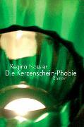 Cover-Bild zu Nössler, Regina: Kerzenscheinphobie (eBook)