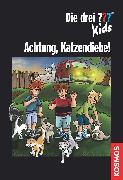 Cover-Bild zu Fessel, Karen-Susan: Die drei ??? Kids, Achtung, Katzendiebe! (drei Fragezeichen Kids) (eBook)