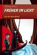 Cover-Bild zu Kiss, Tamàs: Früher im Licht