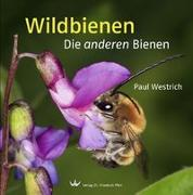 Cover-Bild zu Westrich, Paul: Wildbienen