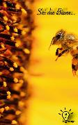 Cover-Bild zu Fromally, Ben: Sei die Biene (eBook)