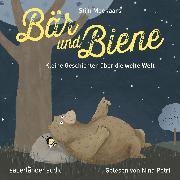 Cover-Bild zu Moekaars, Stijn: Bär und Biene, Kleine Geschichten über die weite Welt (Ungekürzte Lesung) (Audio Download)