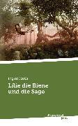 Cover-Bild zu Hardt, Ingrid: Lilie die Biene und die Sage (eBook)