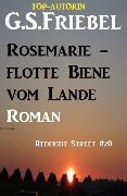 Cover-Bild zu Friebel, G. S.: Rosemarie - flotte Biene vom Lande: Redlight Steet #70 (eBook)
