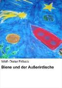 Cover-Bild zu Erlbeck, Wolf Dieter: Biene und der Außerirdische (eBook)