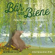 Cover-Bild zu Moekaars, Stijn: Bär und Biene, Kleine Geschichten über das Entdecken (Ungekürzte Lesung) (Audio Download)