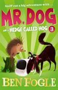Cover-Bild zu Fogle, Ben: Mr. Dog and a Hedge Called Hog