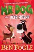 Cover-Bild zu Cole, Steve: Mr Dog and a Deer Friend