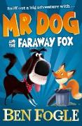 Cover-Bild zu Fogle, Ben: Mr Dog and the Faraway Fox (Mr Dog) (eBook)