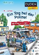 Cover-Bild zu Duden Leseprofi - Mit Bildern lesen lernen: Ein Tag bei der Polizei, Erstes Lesen von Wieker, Katharina