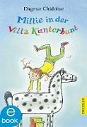 Cover-Bild zu Millie in der Villa Kunterbunt (eBook) von Chidolue, Dagmar