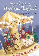 Cover-Bild zu Ein kleines Stück vom Weihnachtsglück von Chidolue, Dagmar