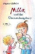 Cover-Bild zu Millie und das Überraschungsbaby von Chidolue, Dagmar