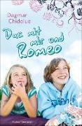 Cover-Bild zu Das mit mir und Romeo (eBook) von Chidolue, Dagmar
