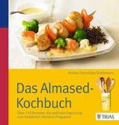 Cover-Bild zu Das Almased-Kochbuch von Stensitzky-Thielemans, Andrea