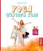 Cover-Bild zu Yoga Quatsch Kids von Mairhofer, Tanja