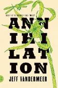 Cover-Bild zu VanderMeer, Jeff: Southern Reach Trilogy 1. Annihilation