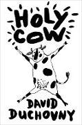 Cover-Bild zu Duchovny, David: Holy Cow