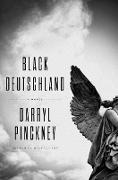 Cover-Bild zu Pinckney, Darryl: Black Deutschland