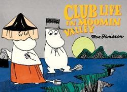 Cover-Bild zu Jansson, Tove: Club Life in Moomin Valley