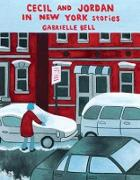 Cover-Bild zu Bell, Gabrielle: Cecil and Jordan in New York