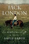 Cover-Bild zu Labor, Earle: Jack London: An American Life