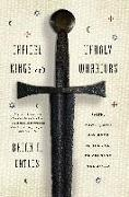 Cover-Bild zu Catlos, Brian: Infidel Kings and Unholy Warriors: Faith, Power, and Violence in the Age of Crusade and Jihad