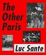 Cover-Bild zu Sante, Luc: The Other Paris