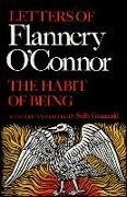 Cover-Bild zu O'Connor, Flannery: The Habit of Being: Letters of Flannery O'Connor