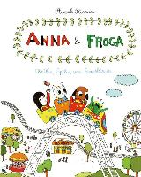 Cover-Bild zu Ricard, Anouk: Anna and Froga: Thrills, Spills, and Gooseberries