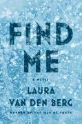 Cover-Bild zu Berg, Laura Van Den: Find Me