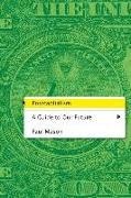 Cover-Bild zu Mason, Paul: Postcapitalism: A Guide to Our Future