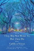 Cover-Bild zu Schine, Cathleen: They May Not Mean To, But They Do