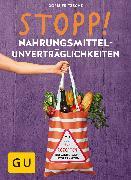 Cover-Bild zu STOPP! Nahrungsmittel-unverträglichkeiten (eBook) von Fritzsche, Doris