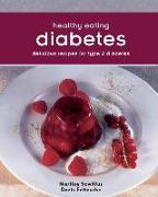 Cover-Bild zu Healthy Eating: Diabetes: Delicious Recipes for Type 2 Diabetes von Szwillus, Marlisa