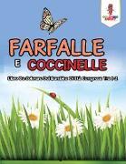 Cover-Bild zu Farfalle E Coccinelle von Coloring Bandit