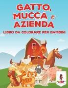 Cover-Bild zu Gatto, Mucca E Azienda von Coloring Bandit