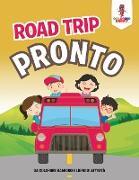 Cover-Bild zu Road Trip Pronto von Coloring Bandit